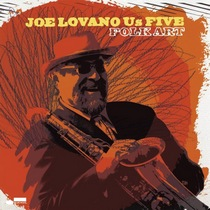 Joe Lovano Us Five : Folk Art