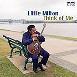 Little Milton : Think of Me