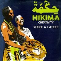 Yusef A Lateef Hikima Creativity