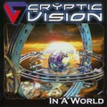 Cryptic Vision : In A World