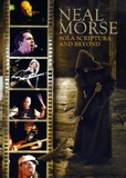 Neal Morse : Sola Scriptura And Beyond
