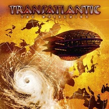 Transatlantic : The Whirlwind